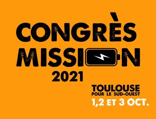 Congrès Mission Toulouse – Réveiller notre vocation missionnaire.